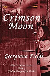 Crimson Moon: Crimson Series, Book  3 (Volume 3)