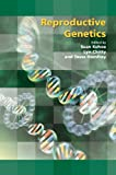 Reproductive Genetics, Kehoe, Sean and Chitty, Lyn, 1906985162