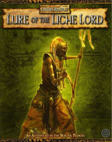 Warhammer RPG: Lure of the Liche Lord (Warhammer Fantasy (Fantasy Border)
