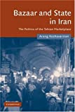 img - for Bazaar and State in Iran: The Politics of the Tehran Marketplace (Cambridge Middle East Studies) ( Hardcover ) by Keshavarzian, Arang published by Cambridge University Press book / textbook / text book