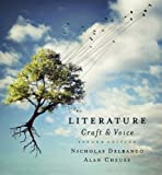 Literature : Craft and Voice, Delbanco, Nicholas and Cheuse, Alan, 0073384925