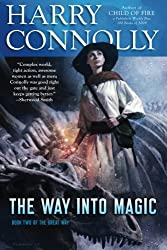 The Way Into Magic: Book Two of The Great Way: Volume 2