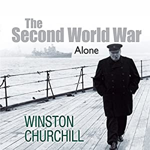 The Second World War: Alone Audiobook