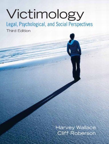 Victimology: Legal, Psychological, and Social Perspectives (3rd Edition)