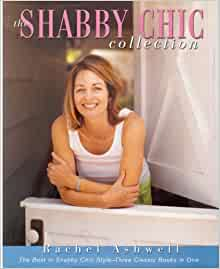 the shabby chic collection rachel ashwell 9780060083120 books. Black Bedroom Furniture Sets. Home Design Ideas
