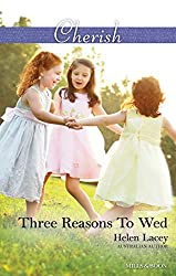 Mills & Boon : Three Reasons To Wed (The Cedar River Cowboys Book 1)