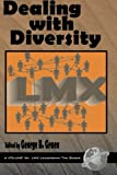 img - for Dealing with Diversity (LMX Leadership) book / textbook / text book
