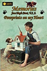 Memories from Maple Street U.S.A: Pawprints on My Heart Paperback