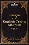Essays and English Traits by Ralph Waldo Emerson, Ralph Waldo Emerson, 1616400617