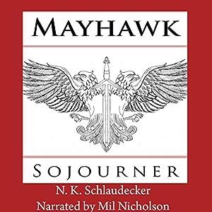 Mayhawk: Sojourner Audiobook