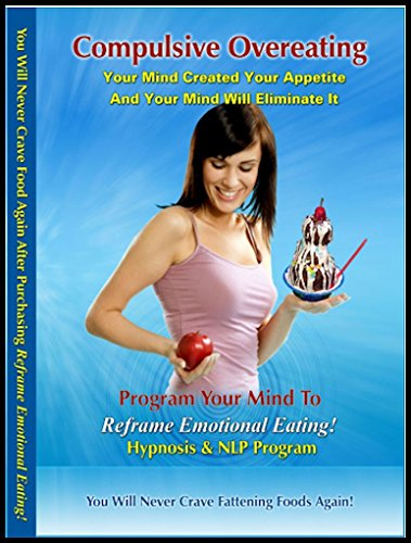 Neuro-VISION Reframe Emotional Eating! Lose Weight Hypnosis & NLP (1 CD) Eliminate Subconscious Compulsion To Overeat. Suppress Your Compulsion to Binge Eat Quickly & Easily Review