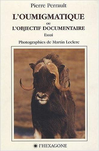 En ligne L'oumigmatique ou l'objectif documentaire pdf, epub ebook