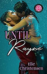 Until Rayne: Happily Ever Alpha World