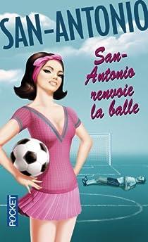 San-Antonio renvoie la balle par Dard