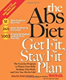 The Abs Diet Get Fit Stay Fit Plan, David Zinczenko and Ted Spiker, 1594864098