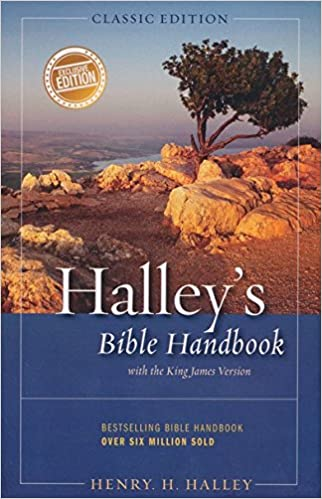 Halley S Bible Handbook With The King James Version Classic