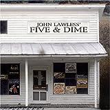 Five & Dime by John Lawless
