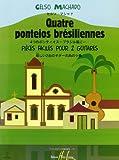 Ponteios Brésiliennes (4) (French Edition)