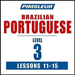 Pimsleur Portuguese (Brazilian) Level 3 Lessons 11-15 Speech