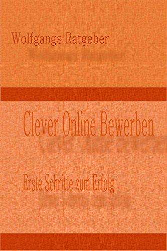 read e book online clever online bewerben erste schritte zum erfolg german pdf - Online Bewerbung Pdf