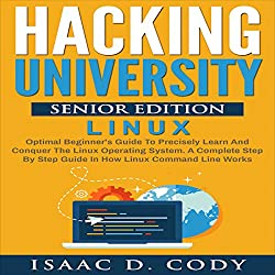 Hacking University Senior Edition