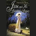 Jane and His Lordship's Legacy  | Stephanie Barron