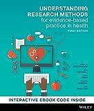 Understanding Research Methods for Evidence-based Practice in Health 1E Hybrid