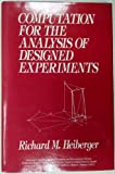 Computation for the Analysis of Designed Experiments, Heiberger, Richard M., 0471827355