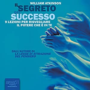 Il segreto del successo [The Secret of Success] Audiobook