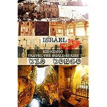 Israel: Kid Kongo Travel The World Series