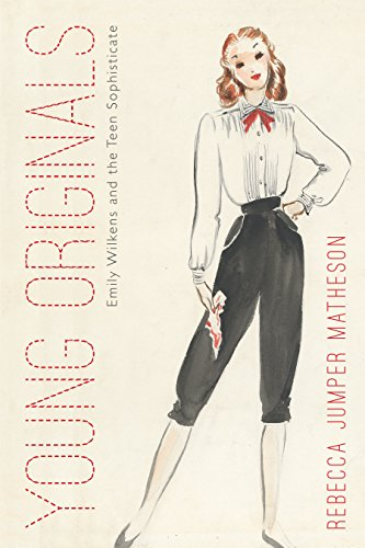 Young Originals: Emily Wilkens and the Teen Sophisticate (Costume Society of America Series) - Sophisticate Design