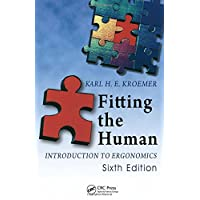 Fitting the Human: Introduction to Ergonomics, Sixth Edition