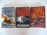 Axis of Time Trilogy: Weapons of Choice; Designated Targets; Final Impact (all three volumes)