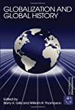 Globalization and Global History (Rethinking Globalizations), , 0415701376