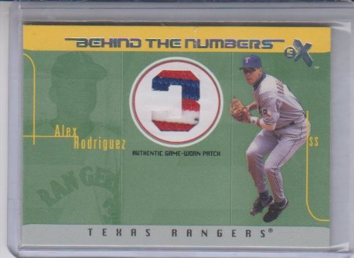 (2003 E-X Behind The Numbers Patch Jersey Alex Rodriguez)
