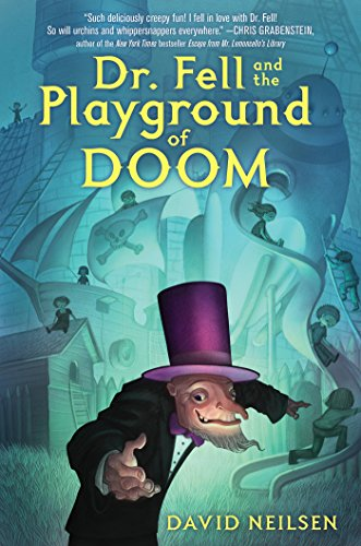 Dr. Fell and the Playground of Doom]()