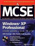 MCSE Windows XP Professional Study Guide (Exam 70-270)
