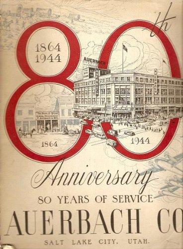 Auerbach Co. : 80th Anniversary; 80 Years of Service - - Department Lake Salt Stores City