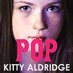 Pop   Kitty Aldridge