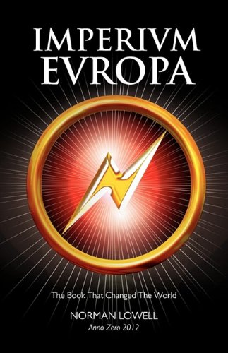 Book cover from Imperium Europa: The Book that Changed the World by Norman Lowell