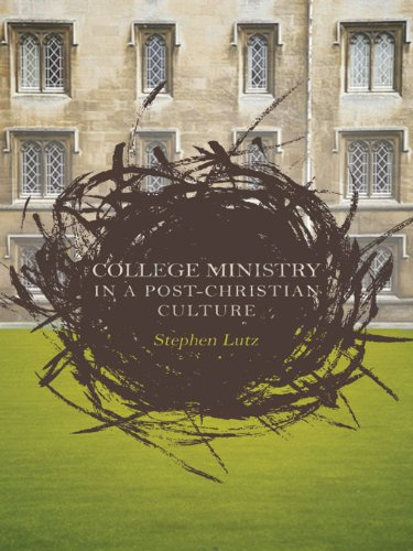 College Ministry in a Post-Christian - Beacon Post Hill