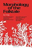 img - for Morphology of the Folk Tale (Bibliographical and Special) by V.IA. Propp (1968-01-01) book / textbook / text book