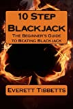 10 Step Blackjack, Everett Tibbetts, 1466481137