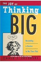 The Joy of Thinking Big Paperback