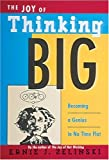 img - for The Joy of Thinking Big book / textbook / text book