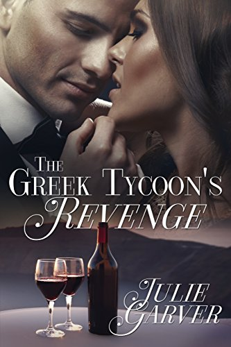 Book: The Greek Tycoon's Revenge by Julie Garver