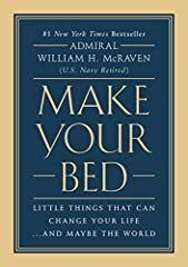 "Based on a Navy SEAL's inspiring graduation speech, this #1 New York Times bestseller of powerful life lessons ""should be read by every leader in America"" (Wall Street Journal).If you want to change the world, start off by making your bed.On ..."