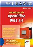 Datenbank mit OpenOffice Base 3.4 (bhv Praxis)