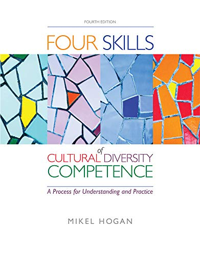 The Four Skills of Cultural Diversity Competence (Methods/Practice with Diverse Populations) from Brooks / Cole