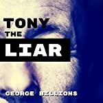 Tony the Liar | George Billions
